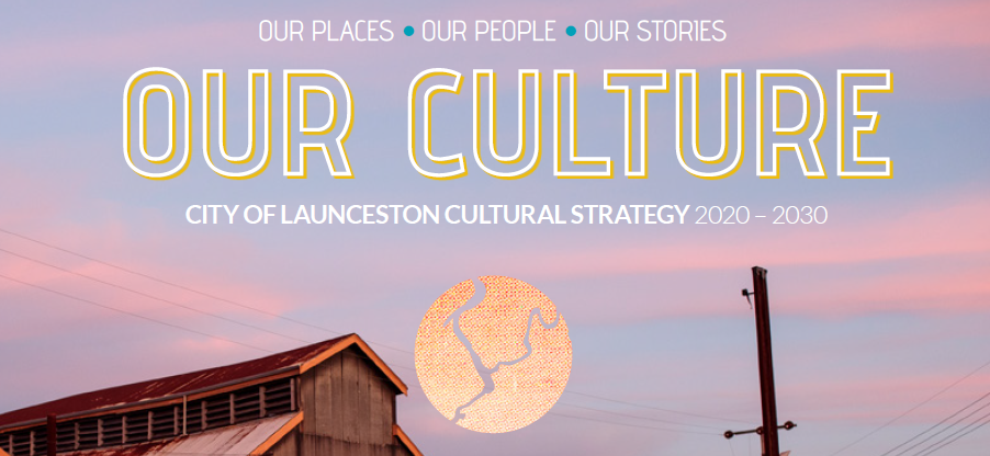 City of Launceston Cultural Strategy Draft