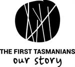 The First Tasmanians Our Story logo