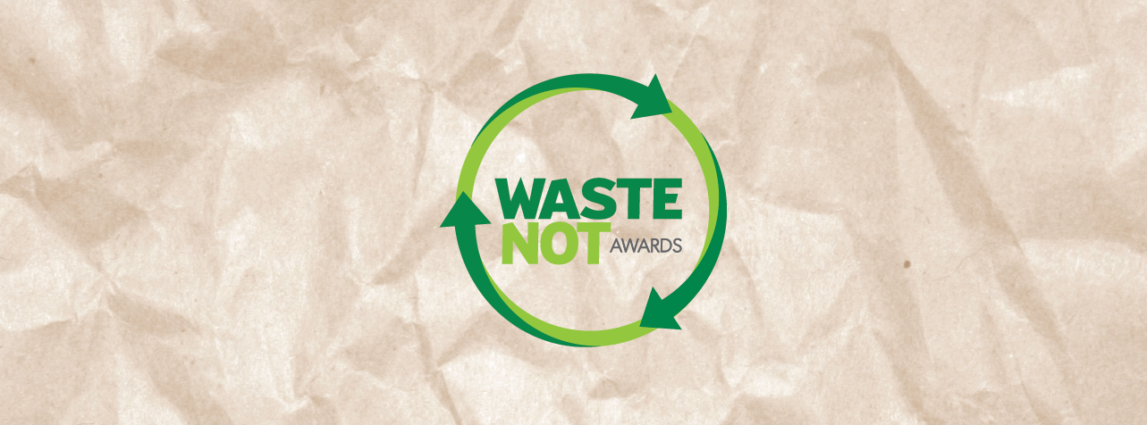 Waste Not Awards